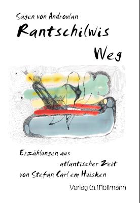 Cover Atlantis-Erzählungen Rantschilwis Weg